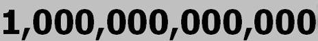 A trillion
