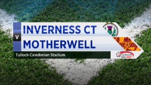 Inverness CT v Motherwell