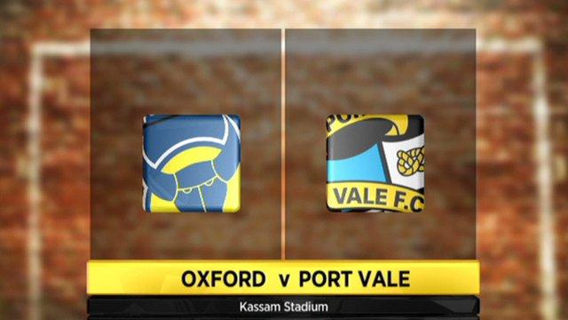 Oxford Utd 2-1 Port Vale