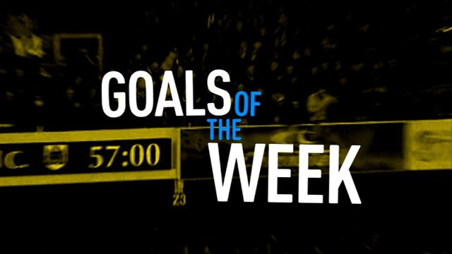 Goals of the week
