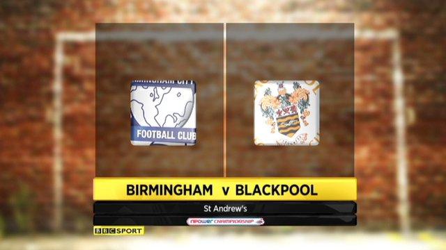 Birmingham 3-0 Blackpool