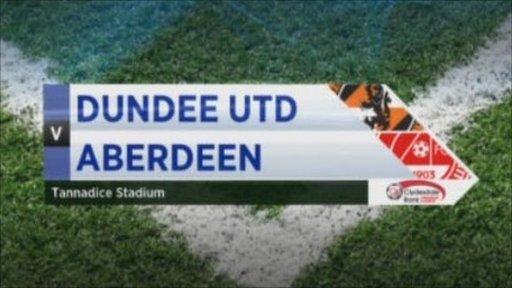 Dundee United v Aberdeen