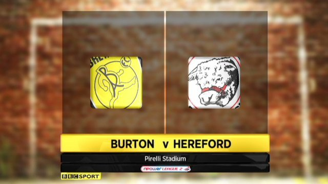 Burton 0-2 Hereford