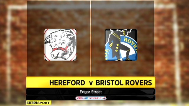 Hereford 1-2 Bristol Rovers