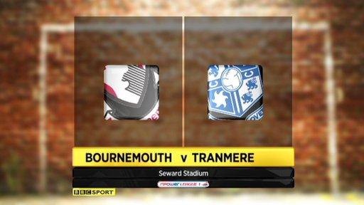 Bournemouth 2-1 Tranmere