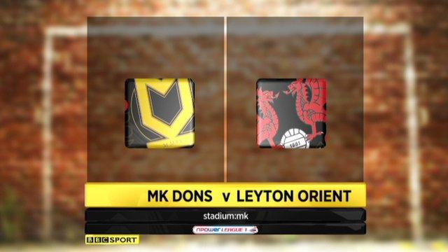MK Dons 4-1 Leyton Orient