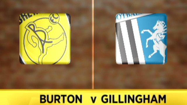 Burton 1-0 Gillingham