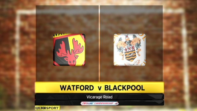 Watford 0-2 Blackpool