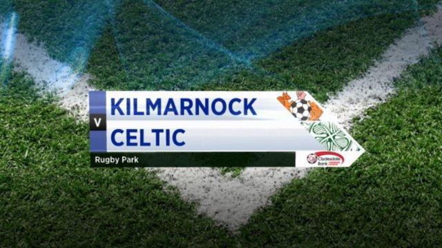 Highlights - Kilmarnock 0-6 Celtic
