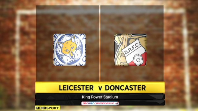 Leicester 4-0 Doncaster
