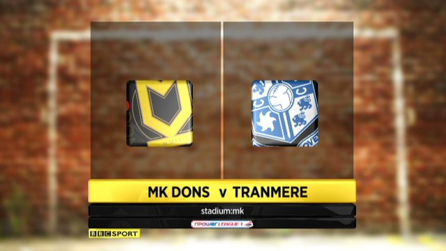 Highlights - MK Dons 3-0 Tranmere