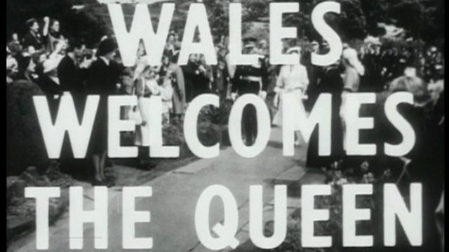 Archive of Queen's previous visit to Wales