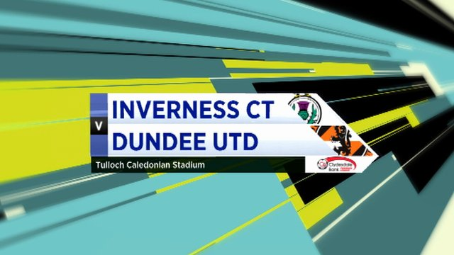 Highlights - Inverness CT 4-0 Dundee Utd