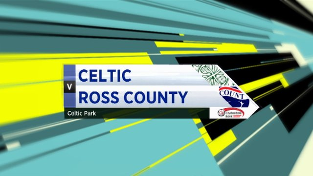 Highlights - Celtic 4-0 Ross County
