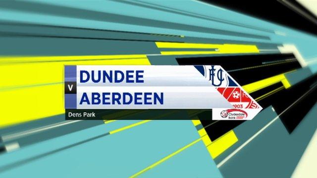 Highlights - Dundee 1-3 Aberdeen
