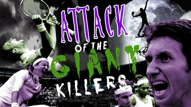 Attack of the Wimbledon giant killers
