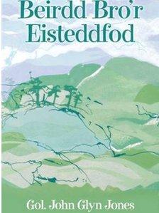 'Beirdd Bro'r Eisteddfod', Gol. John Glyn Jones