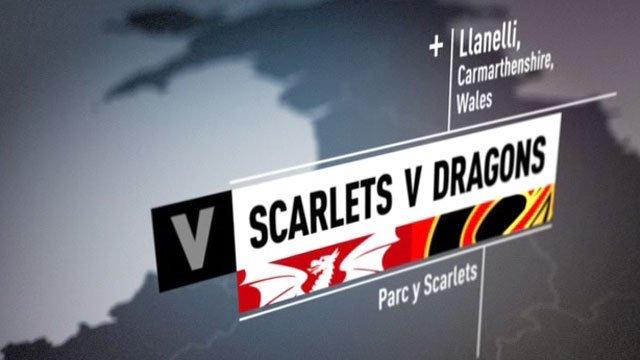 Scarlets v Dragons