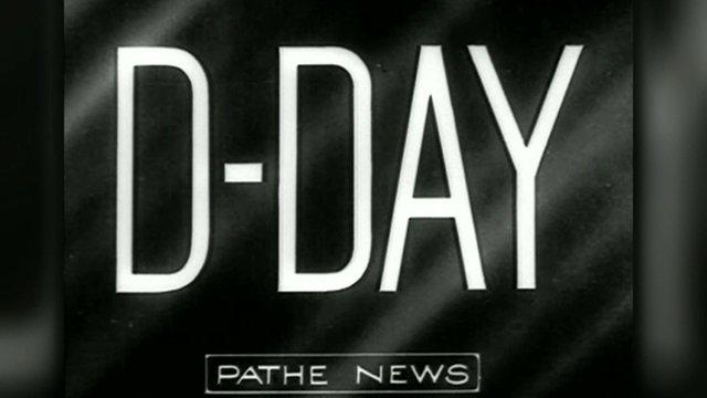 Pathe News image saying D-Day