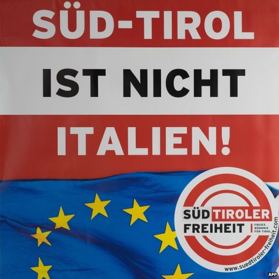 """Sign reads """"South Tirol is not Italy"""" on 26 June 2014 in the city of Bolzano /Bozen in South Tyrol on 26 June 2014"""