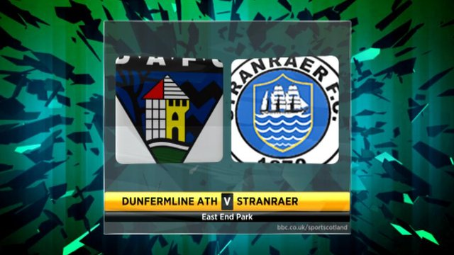 Highlights - Dunfermline 1-3 Stranraer