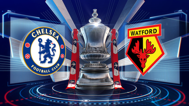 FA Cup: Chelsea 3-0 Watford highlights