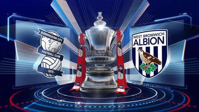 FA Cup: Birmingham 1-2 West Brom highlights