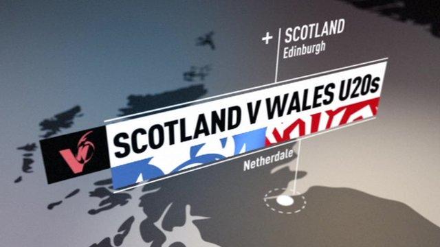 Scotland U20s v Wales U20s