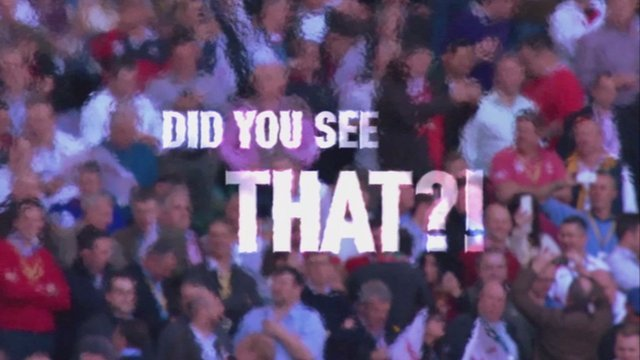 Did you see that