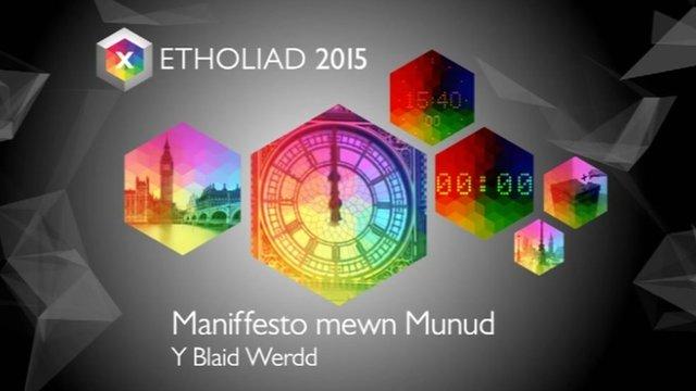 Maniffesto mewn Munud: Y Blaid Werdd