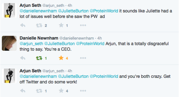 "Arjun Seth: ""It sounds like Juliette had a lot of issues well before she saw the PW ad"". Danielle Newnham: ""Arjun, that is a totally disgraceful thing to say you're a CEO, Arjun Seth: ""and you're both crazy. Get off Twitter and do some work!"""