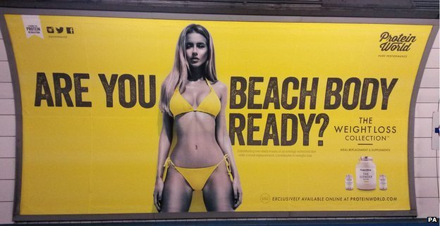 "Protein World's advert, asking ""Are you beach body ready?"""